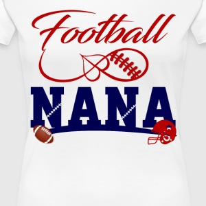 Football Nana T-Shirts - Women's Premium T-Shirt
