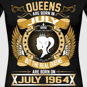 The Real Queens Are Born On July 1964 T-Shirts - Women's Premium T-Shirt
