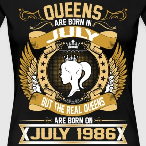 The Real Queens Are Born On July 1986 T-Shirts - Women's Premium T-Shirt