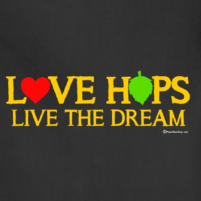 Love Hops Live The Dream Adjustable Apron