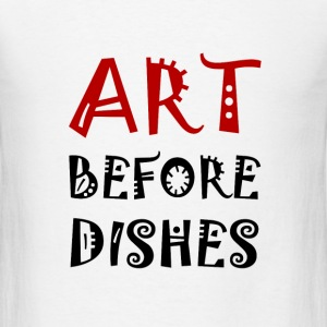 Art Before Dishes - Men's T-Shirt