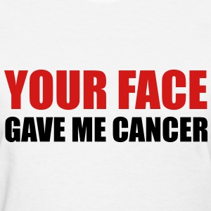 Your Face Women's T-Shirts - Women's T-Shirt
