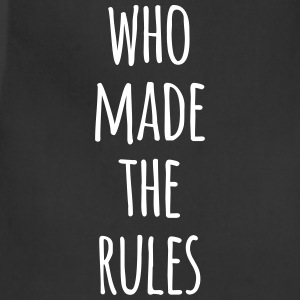 who made the rules (dh) Aprons - Adjustable Apron