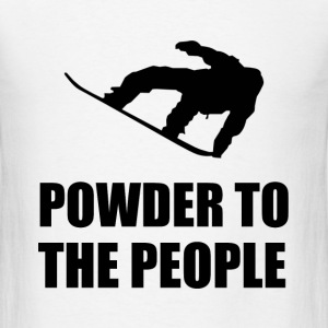 Powder Snow To The People Ski - Men's T-Shirt