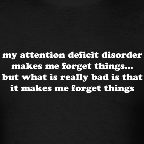 ADHD forget things quote