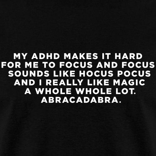 Funny ADHD Magic Quote