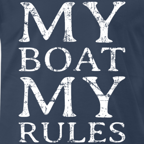 My Boat my Rules Vintage White