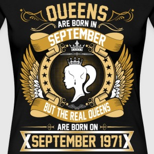 The Real Queens Are Born On September 1971 T-Shirts - Women's Premium T-Shirt