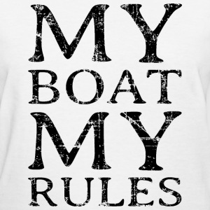 My Boat my Rules Vintage Black T-Shirts - Women's T-Shirt