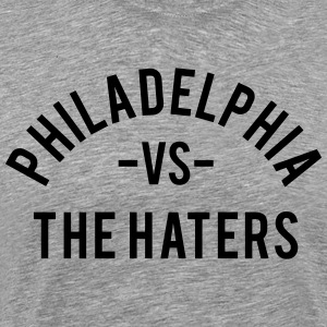 Philadelphia vs. the Haters