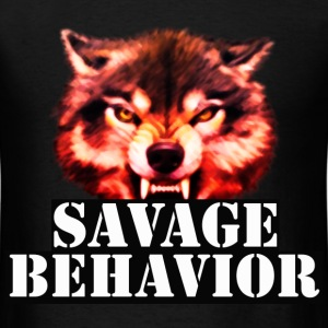 savage behavior  men T-Shirts - Men's T-Shirt