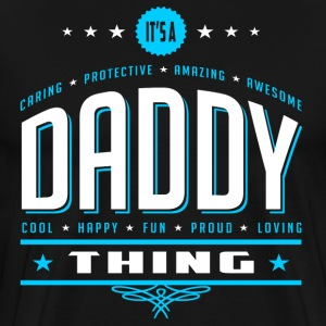 It't A Daddy Thing T-shirt - Funny Gift For Father - Men's Premium T-Shirt