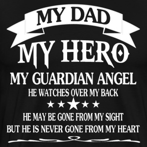 My Dad My Hero - Supper Dad - Father's Day Shirt - Men's Premium T-Shirt