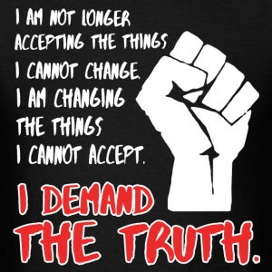 Demand The Truth #MarchForTruth Quote  T-Shirts - Men's T-Shirt