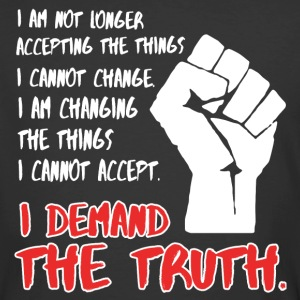 Demand The Truth #MarchForTruth Quote  T-Shirts - Men's 50/50 T-Shirt