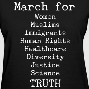 March For Truth  T-Shirts - Women's T-Shirt