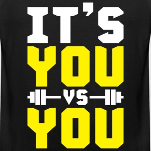 It's YOU vs YOU Sportswear - Men's Premium Tank