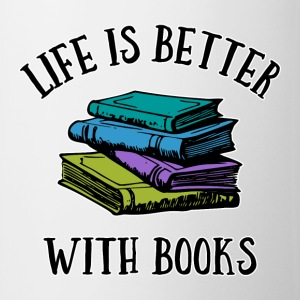 Life's Better With Books Mugs & Drinkware - Coffee/Tea Mug