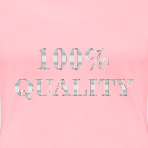 100 Percent Quality Typography Steel No Background - Women's Premium T-Shirt