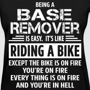 Base Remover - Women's T-Shirt