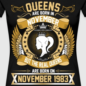 The Real Queens Are Born On November 1983 T-Shirts - Women's Premium T-Shirt