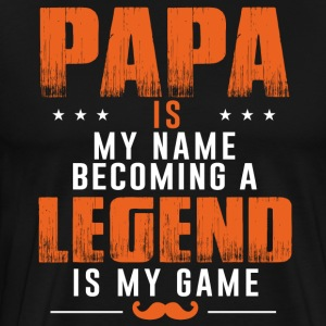 Papa Becoming Legend - Father's Day Shirt  - Men's Premium T-Shirt