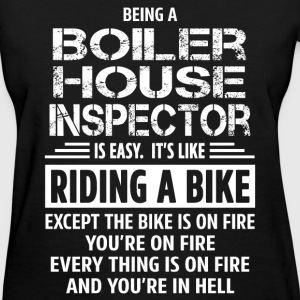 Boiler House Inspector - Women's T-Shirt