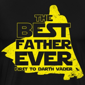 FATHER'S DAY SHIRT - Best Father Ever  - Men's Premium T-Shirt