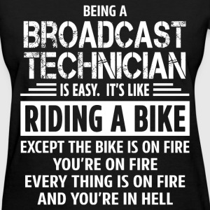 Broadcast Technician - Women's T-Shirt