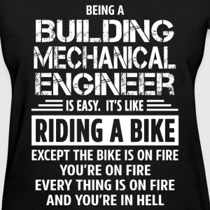 Building Mechanical Engineer - Women's T-Shirt