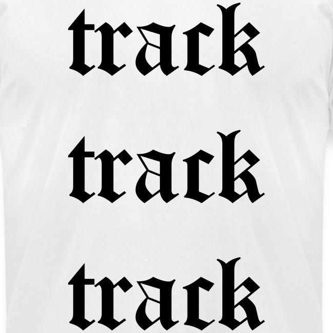 Track Track Track (White)