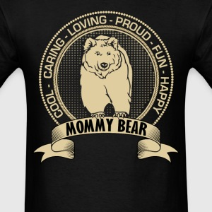 Fiercely Protective Mommy Bear T-Shirts - Men's T-Shirt