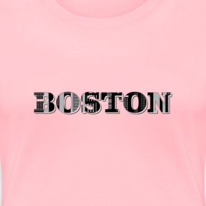 Boston Typography Enhanced - Women's Premium T-Shirt