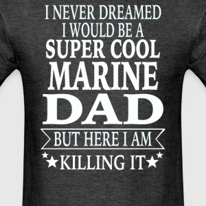 Marine Dad - Men's T-Shirt