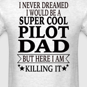 Pilot Dad - Men's T-Shirt