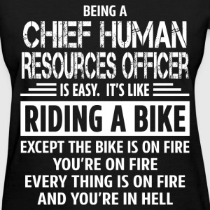 Chief Human Resources Officer - Women's T-Shirt
