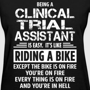 Clinical Trial Assistant - Women's T-Shirt