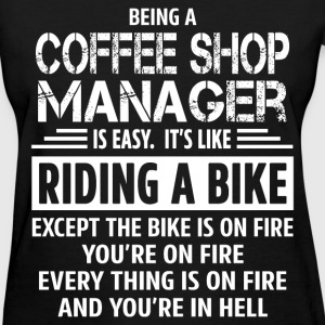 Coffee Shop Manager - Women's T-Shirt