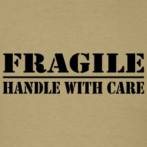 fragile handle with care - Men's T-Shirt
