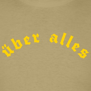 über alles - above everything - Men's T-Shirt