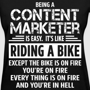Content Marketer - Women's T-Shirt