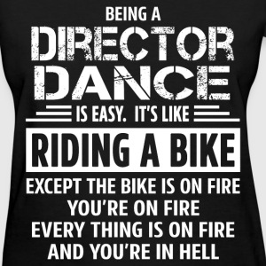Director Dance - Women's T-Shirt