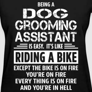 Dog Grooming Assistant - Women's T-Shirt