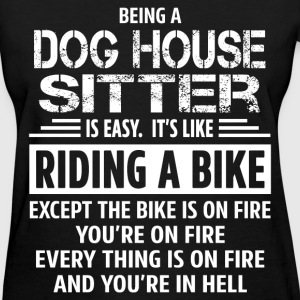 Dog House Sitter - Women's T-Shirt