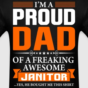I'm Proud Dad of a Freaking Awesome Janitor - Men's T-Shirt