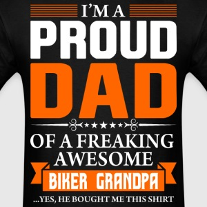 I'm Proud Dad of a Freaking Awesome Biker Grandpa - Men's T-Shirt