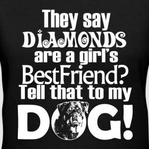 Diamond Dog Funny Quote - Women's V-Neck T-Shirt