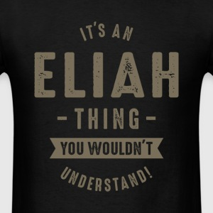 Eliah Thing - Men's T-Shirt