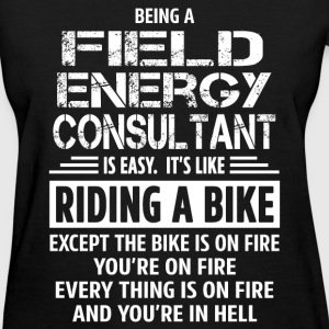 Field Energy Consultant - Women's T-Shirt