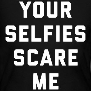 Selfies Scare Me Funny Quote Long Sleeve Shirts - Women's Long Sleeve Jersey T-Shirt